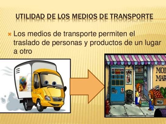¿Cuál es la importancia de los medios de transporte?